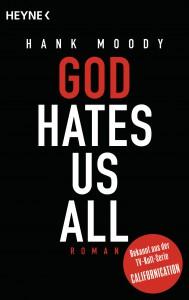 God hates us all von Hank Moody